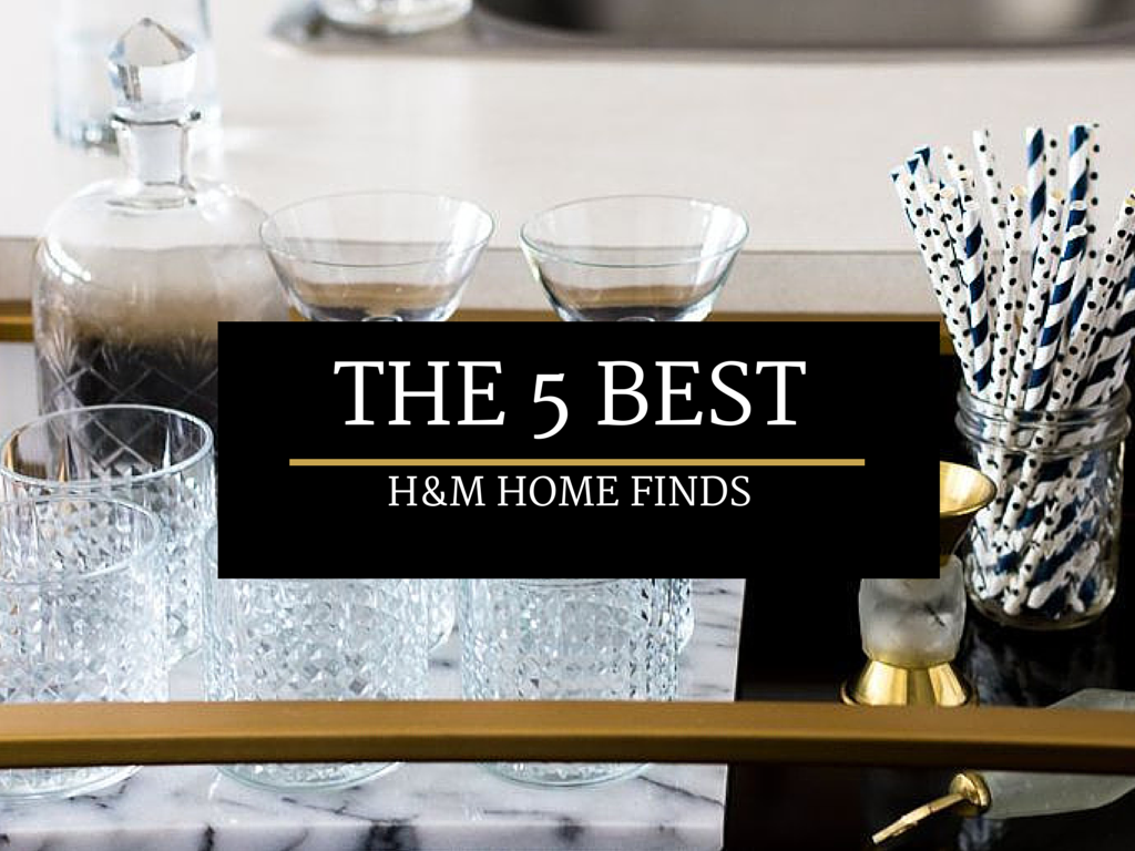 The 5 Best H&M Home Finds